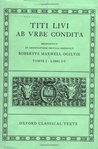 Ab Urbe Condita: Volume I: Books I-V (Oxford Classical Texts) (Bks.1-5)