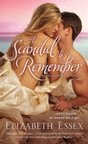 A Scandal to Remember (The Reckless Brides, #5)