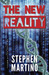 The New Reality by Stephen Martino