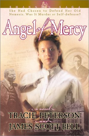 Angel of Mercy by Tracie Peterson