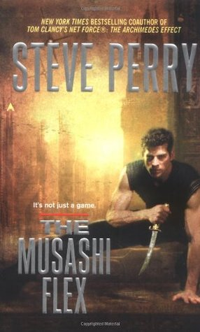 The Musashi Flex by Steve Perry