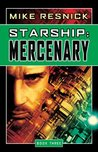 Starship: Mercenary (Starship, #3)