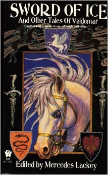 Sword of Ice and Other Tales of Valdemar by Mercedes Lackey