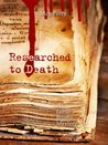 Researched to Death by Meg Perry