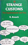 Strange Customs: The Supernatural And You