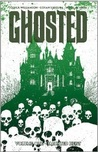 Ghosted, Vol. 1: Haunted Heist