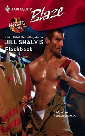Flashback (American Heroes: The Firefighters, #2)