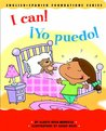 I Can! / ¡Yo puedo! (English and Spanish Foundations Series) (Bilingual) (Dual Language) (Pre-K and Kindergarten) (English and Spanish Edition)