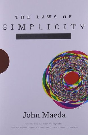 The Laws of Simplicity by John Maeda