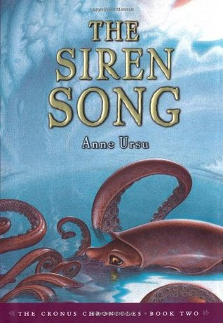 The Siren Song by Anne Ursu