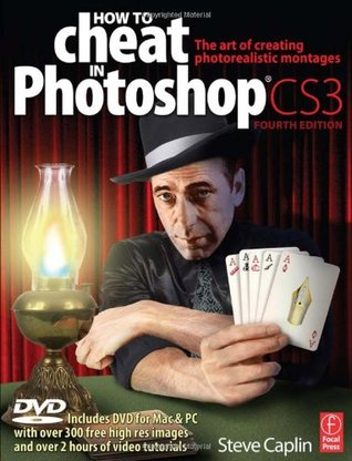 Review How to Cheat in Photoshop CS3: The art of creating photorealistic montages CHM by Steve Caplin