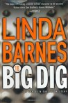 The Big Dig (A Carlotta Carlyle Mystery #9)