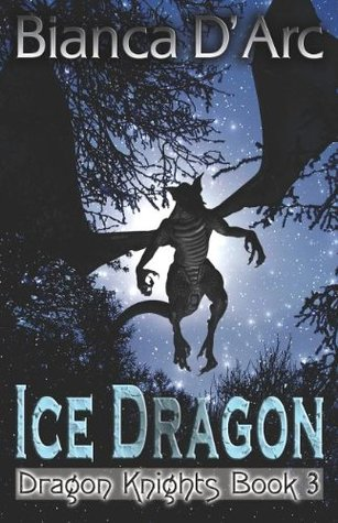 The Ice Dragon (Dragon Knights, #3)