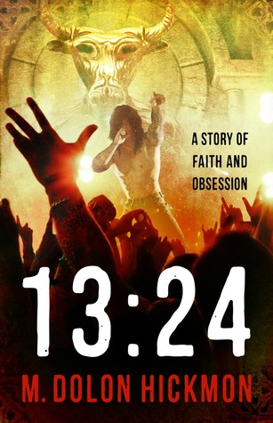 13:24: A Story of Faith and Obsession