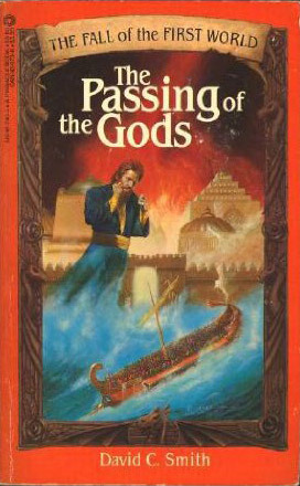 The Passing of the Gods (Fall of the First World, #3)