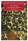 John Milton: The Major Works (Oxford World's Classics)