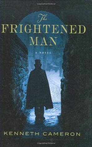 The Frightened Man by Kenneth M. Cameron