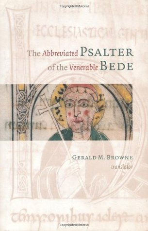 The Abbreviated Psalter of the Venerable Bede by Bede