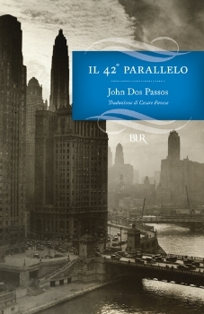 Il 42º parallelo by John Dos Passos