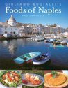 Guiliano Bugialli's Food of Naples and Campania