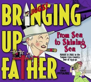 Bringing Up Father, Vol. 1: From Sea to Shining Sea