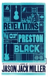The Revelations of Preston Black