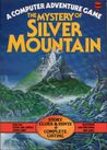 The Mystery of Silver Mountain (Computer Adventures)