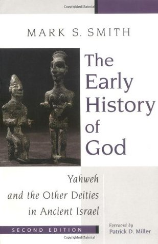 Download online for free The Early History of God: Yahweh and the Other Deities in Ancient Israel (The Biblical Resource Series) by Mark S. Smith, Patrick D. Miller PDF
