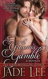 The Groom's Gamble (Bridal Favors, #3.5)