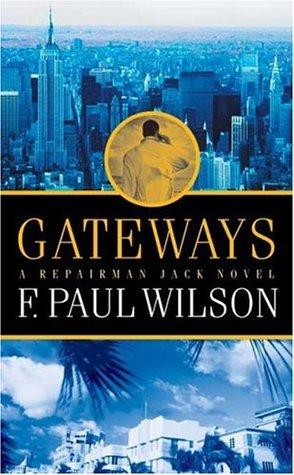 Gateways (Repairman Jack, #7)