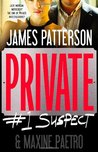 Private:  #1 Suspect (Private, #4)