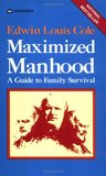 Maximized Manhood