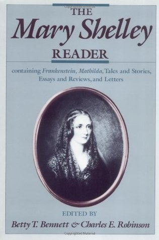 The Mary Shelley Reader by Mary Shelley