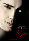 The Edge of Hope (Bad Blood, #1)