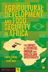 Agricultural Development and Food Security in Africa (Africa Now)