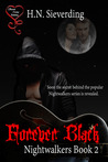 Forever Black (Nightwalkers #2)