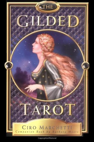 The Gilded Tarot by Ciro Marchetti