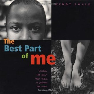 The Best Part of Me by Wendy Ewald