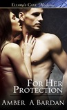 For Her Protection  (Personal Protection, #1)