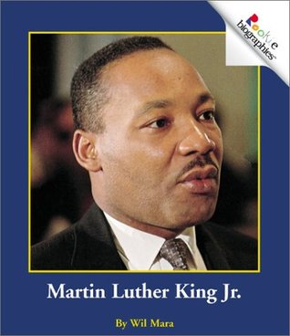 Martin Luther King Jr. by Wil Mara