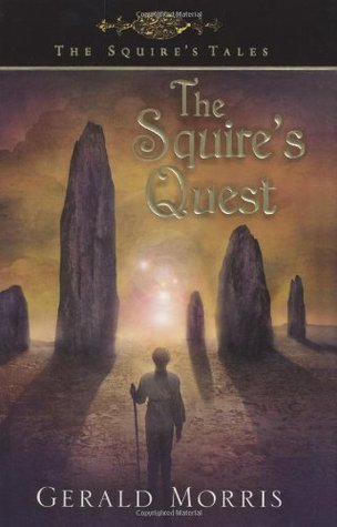 The Squire's Quest by Gerald Morris