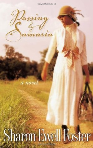 Passing by Samaria by Sharon Ewell Foster
