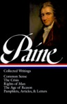 Paine: Collected Writings: Common Sense/The Crisis/Rights of Man/The Age of Reason/Pamphlets/Articles & Letters (Library of America #76)