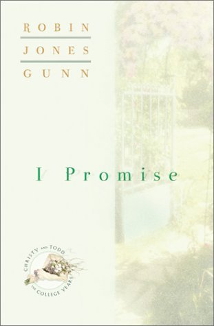I Promise by Robin Jones Gunn
