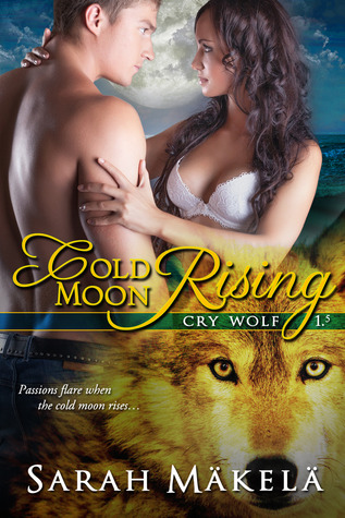 Get Cold Moon Rising (Cry Wolf #2) PDB by Sarah Mäkelä