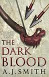 The Dark Blood (Long War #2)