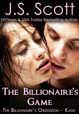 The Billionaire's Game - J.S. Scott