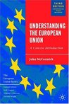 Understanding the European Union: A Concise Introduction (European Union)
