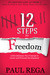12 Steps to Freedom: (Book ...