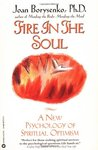 Fire in the Soul: A New Psychology of Spiritual optimism